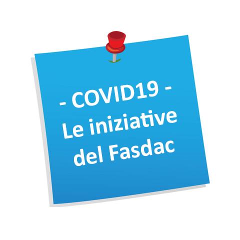 Le iniziative del Fasdac in tema Covid
